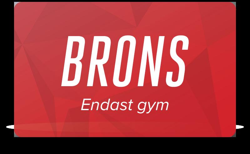 Brons - Endast gym
